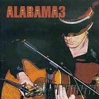 Alabama 3 - Vol. 2-Last Train To Mashville [Import]