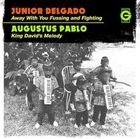 Junior Delgado - Away with You Fussing & Fighting