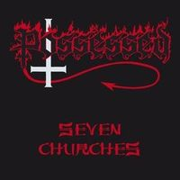 Possessed - Seven Churches [Import]