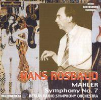 Hans Rosbaud - Mahler : Symphonie No. 7