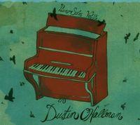 Dustin Ohalloran - Piano Solos 2