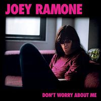Joey Ramone - Don't Worry About Me [Vinyl]
