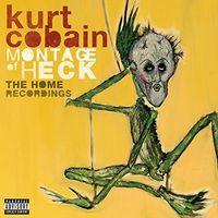 Kurt Cobain - Montage Of Heck The Home Recordings (Shm) (Jpn)