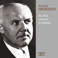 WALTER GIESEKING - His First Concerto Recordings (3pk)