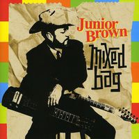 Junior Brown - Mixed Bag