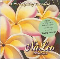 Na Leo Pilimehana - A Pocketful Of Paradise