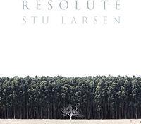 Stu Larsen - Resolute [LP]