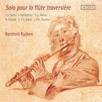BARTHOLD KUIJKEN - Solo Pour la Flute Traversiere