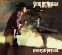 Stevie Ray Vaughan - Couldn't Stand The Weather: Legacy Edition