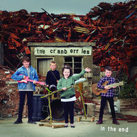 The Cranberries - In The End [Deluxe]