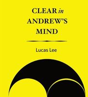 Lucas Lee - Clear in Andrew's Mind