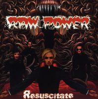 Raw Power - Resuscitate