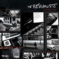 The Revivalists - Take Good Care