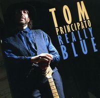 Tom Principato - Really Blue