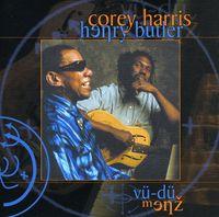 Corey Harris - Vu-Du Menz