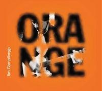 Jim Campilongo - Orange