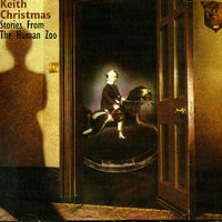 Keith Christmas - Stories From The Human Zoo
