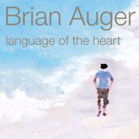 Brian Auger - Language Of The Heart (Jpn) (Jmlp) (Shm)