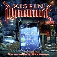 Kissin' Dynamite - Generation Goodbye [Limited Edition] [Digipak]