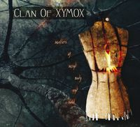 Clan Of Xymox - Matters Of Mind Body & Soul (Uk)