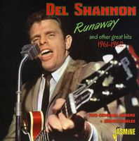 Del Shannon - Runaway & Other Great Hits 1961-62 [Import]