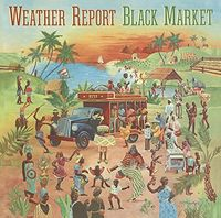 Weather Report - Black Market [Limited Edition] (Jpn)
