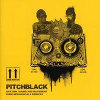 Pitch Black - Rhythm Sound & Movement