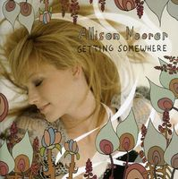 Allison Moorer - Getting Somewhere