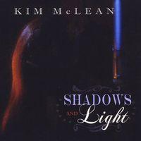 Kim Mclean - Shadows and Light