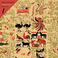 Iron & Wine - Archive Series Volume No. 1 [Vinyl]
