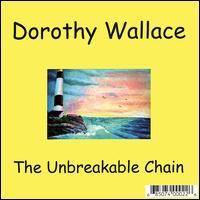 Dorothy Wallace - Unbreakable Chain