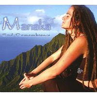 Manaka - Soul Remembrance