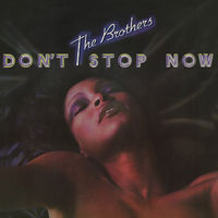 Brothers - Don't Stop Now