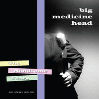 Big Medicine Head - Handsome Years (Cdr)