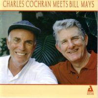 CHARLES COCHRAN - Charles Cochran Meets Bill May