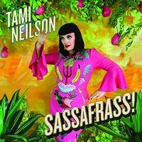Tami Neilson - Sassafrass (Dig)