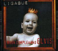 Ligabue - Buon Compleanno Elvis [Remastered]