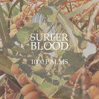 Surfer Blood - 1000 Palms [Blue & White Swirl Vinyl]