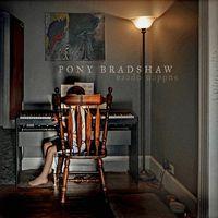 Pony Bradshaw - Sudden Opera
