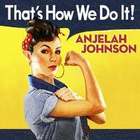 Anjelah Johnson - That's How We Do It