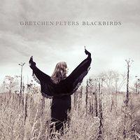 Gretchen Peters - Blackbirds [Import]