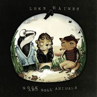 Luke Haines - Rock & Roll Animals