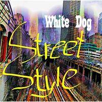 White Dog - Street Style