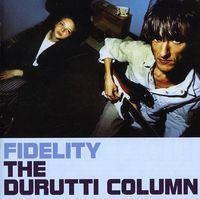 Durutti Column - The Fidelity