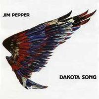 Jim Pepper - Dakota Song