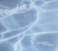 Floorian - At Your Surface