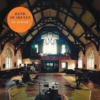 Band Of Skulls - By Default [Vinyl]