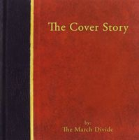March Divide - Cover Story