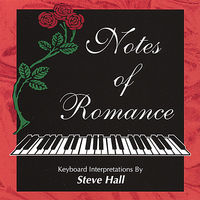 Steve Hall - Notes of Romance