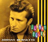 Johnny Burnette - Johnny Rocks [Import]